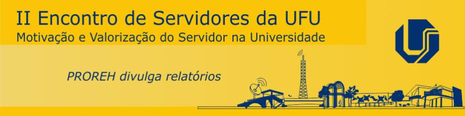 PROREH disponibiliza relatórios referente aos Encontros de Servidores
