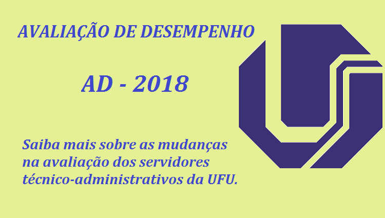 Imagem ilustrativa com logo da UFU e ps dizeres: Avaliação de Desempenho Individual - AD 2018