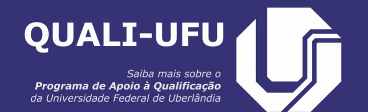 Programa de Apoio à Qualificação da UFU (QUALI-UFU 2016)