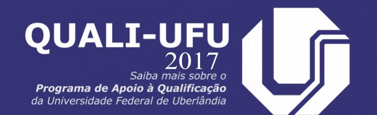 Programa de Apoio à Qualificação (QUALI-UFU 2017)